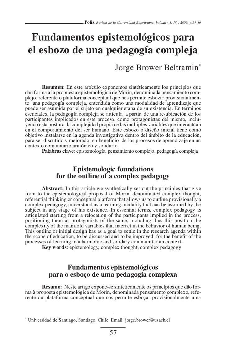 Polis, Revista de la Universidad Bolivariana, Volumen 8, Nº , 2009, p.57-86     Fundamentos epistemológicos para    el esb...