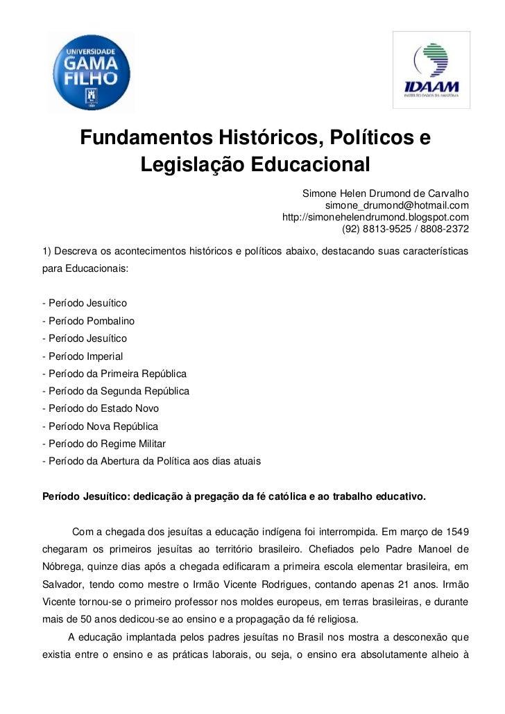 Fundamentos Históricos, Políticos e             Legislação Educacional                                                    ...