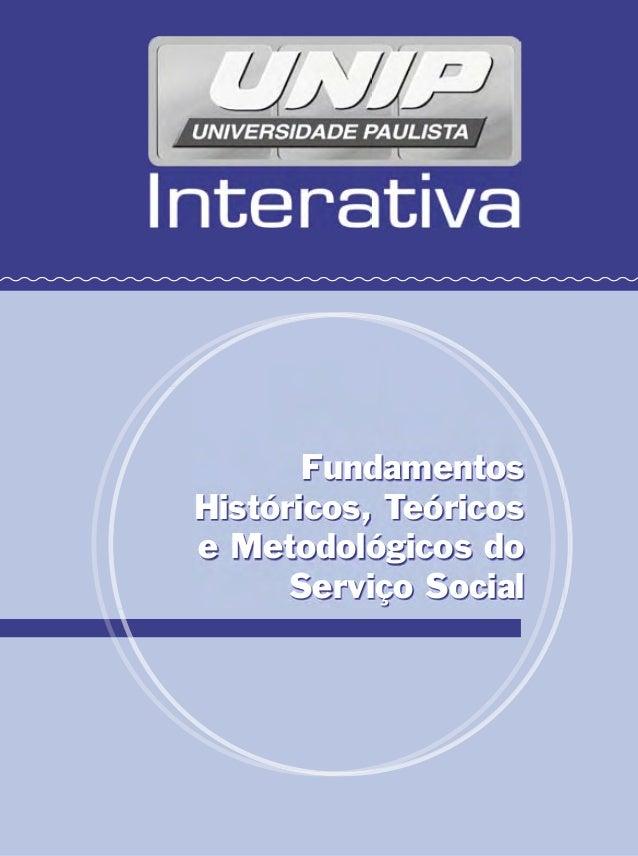 Fundamentos Históricos, Teóricos e Metodológicos do Serviço Social