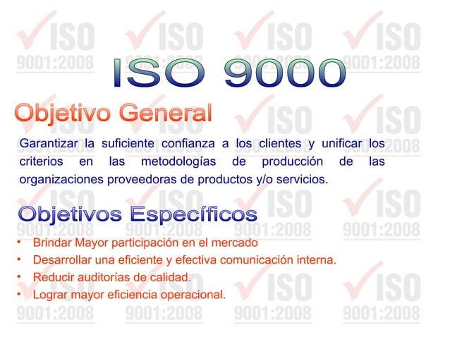  Organización enfocada al cliente  Liderazgo  Participación del personal  Enfoque basado en procesos  Gestión basada ...