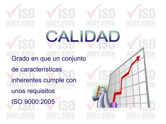 Necesidad o expectativa establecida generalmente implícita u obligatoria ISO 9000:2005