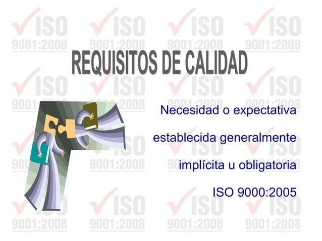 EXPLICITAS (OBLIGATORIAS)EXPLICITAS (OBLIGATORIAS) • Especificaciones técnicas • Normas nacionales o internacionales • Tér...