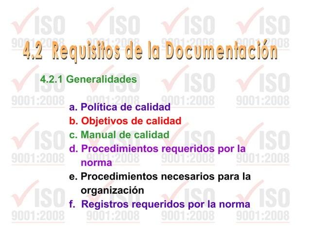 4.2 (5) El manual de calidad no tiene formato determinado Es conveniente que identifique las funciones gerenciales, cubra ...