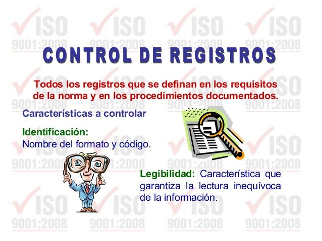 Recuperación: Medidas establecidas para acceder con facilidad a los registros de calidad. Forma de Archivo. Característica...