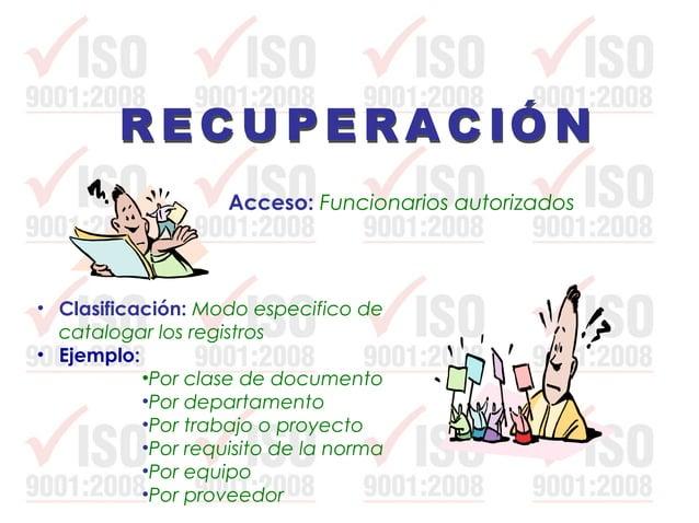 Disposición: Acción por tomar cuando se ha cumplido el tiempo de conservación establecido para los registros de calidad. C...
