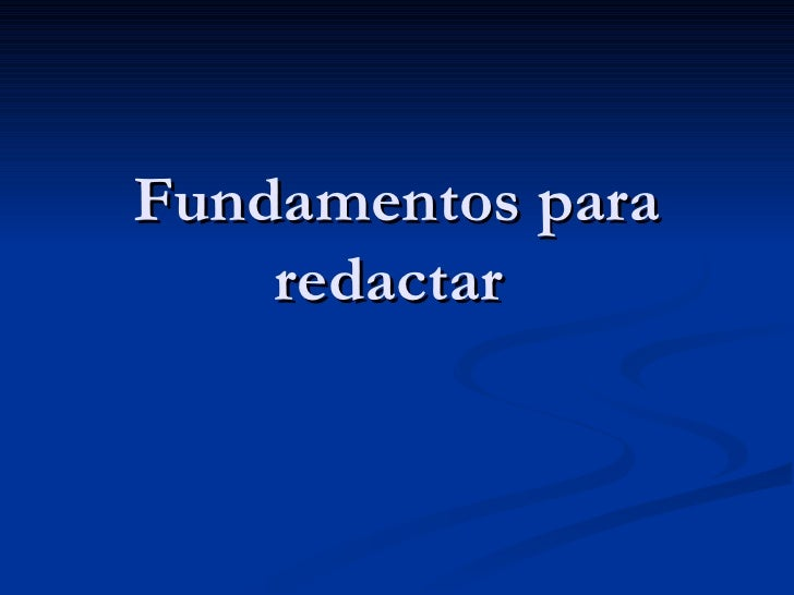 Fundamentos para redactar