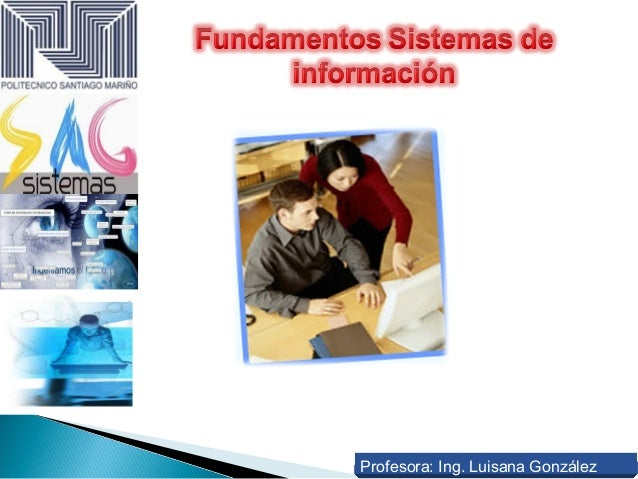 Profesora: Ing. Luisana González