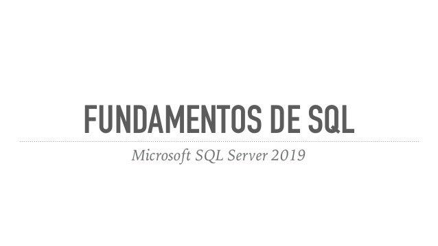 FUNDAMENTOS DE SQL Microsoft SQL Server 2019