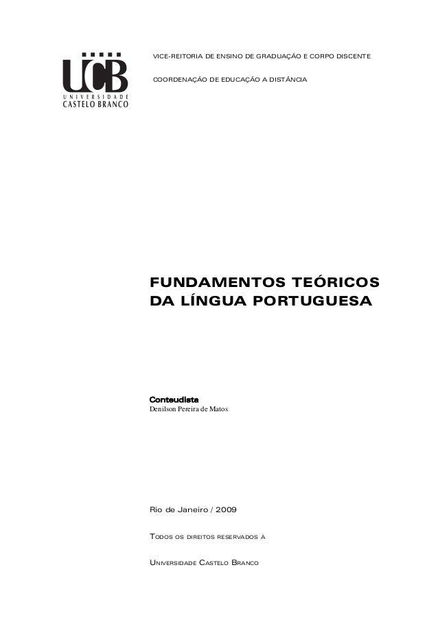 VICE-REITORIA DE ENSINO DE GRADUAÇÃO E CORPO DISCENTE  COORDENAÇÃO DE EDUCAÇÃO A DISTÂNCIA  FUNDAMENTOS TEÓRICOS  DA LÍNGU...