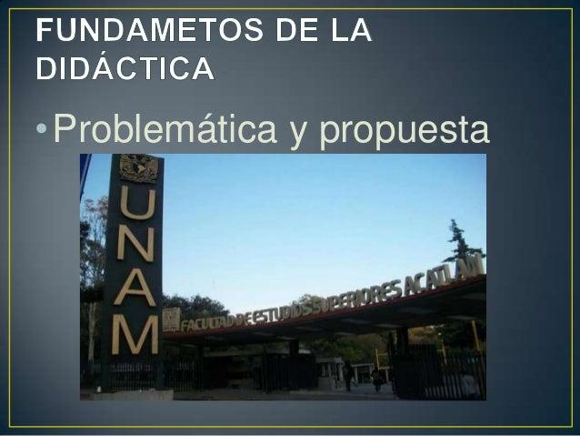 •Problemática y propuesta