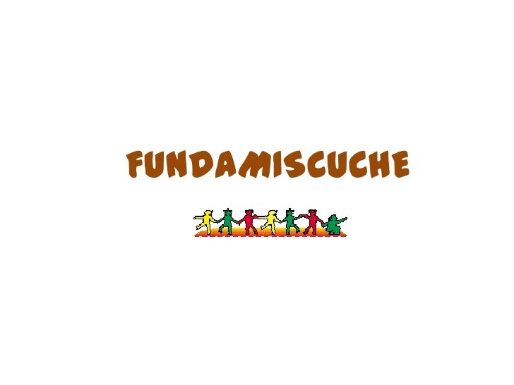 FUNDAMISCUCHE