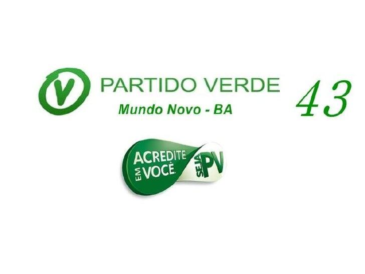 Fundação do partido verde em Mundo Novo Bahia.
