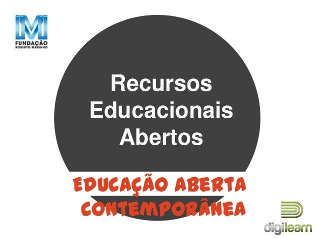 Recursos Educacionais Abertos Educação Aberta Contemporânea