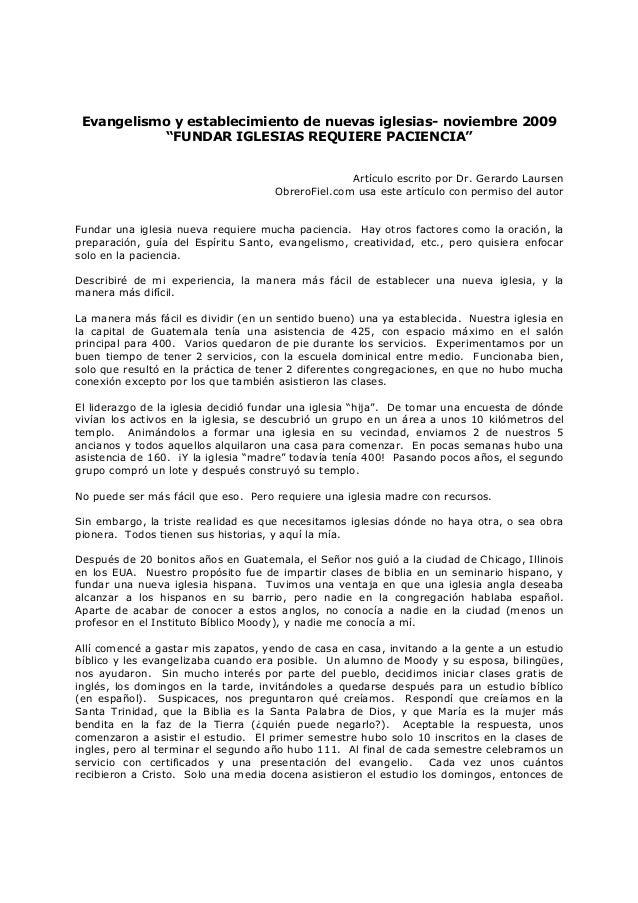 """Evangelismo y establecimiento de nuevas iglesias- noviembre 2009 """"FUNDAR IGLESIAS REQUIERE PACIENCIA"""" Artículo escrito por..."""