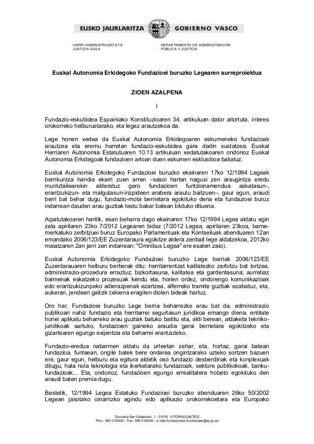 HERRI ADMINISTRAZIO ETA JUSTIZIA SAILA DEPARTAMENTO DE ADMINISTRACIÓN PÚBLICA Y JUSTICIA Donostia-San Sebastian, 1 - 01010...