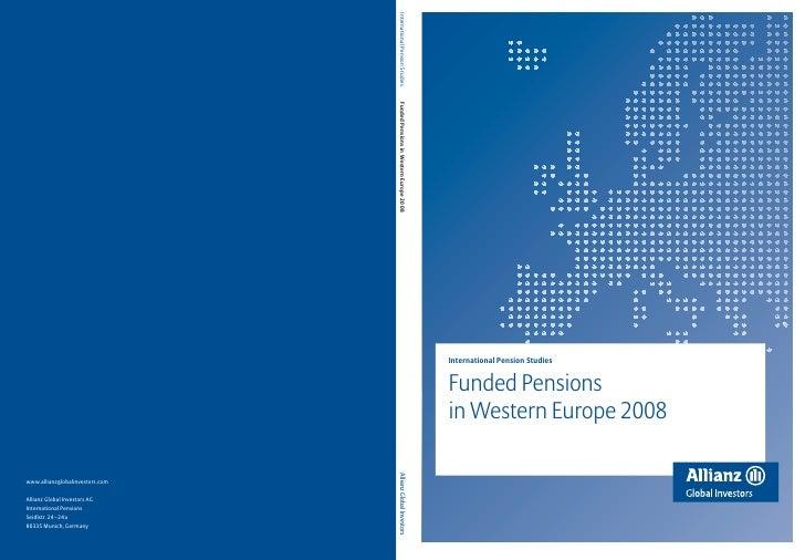 International Pension StudiesFunded Pensionsin Western Europe 2008