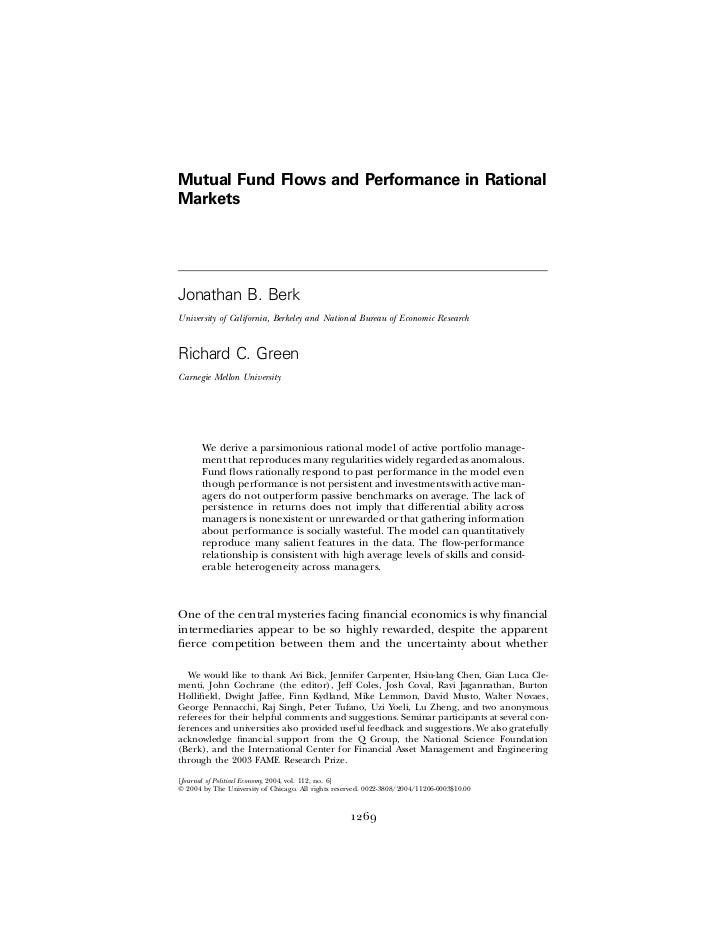 Mutual Fund Flows and Performance in RationalMarketsJonathan B. BerkUniversity of California, Berkeley and National Bureau...