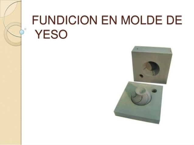 Fundicion en molde de yeso - Imprimacion para paredes de yeso ...