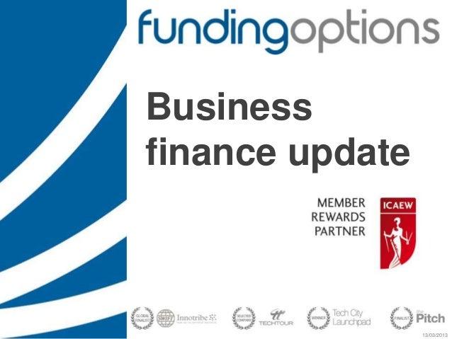 13/03/2013 Business finance update