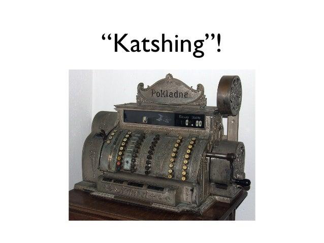 """""""Katshing""""!"""