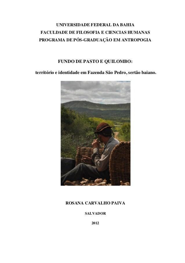 UNIVERSIDADE FEDERAL DA BAHIA FACULDADE DE FILOSOFIA E CIENCIAS HUMANAS PROGRAMA DE PÓS-GRADUAÇÃO EM ANTROPOGIA  FUNDO DE ...