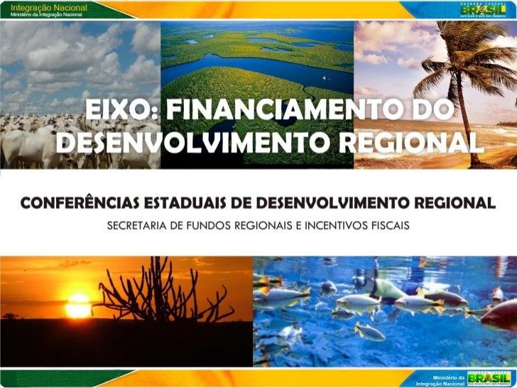 INSTRUMENTOS DE FINANCIAMENTO DA PNDR