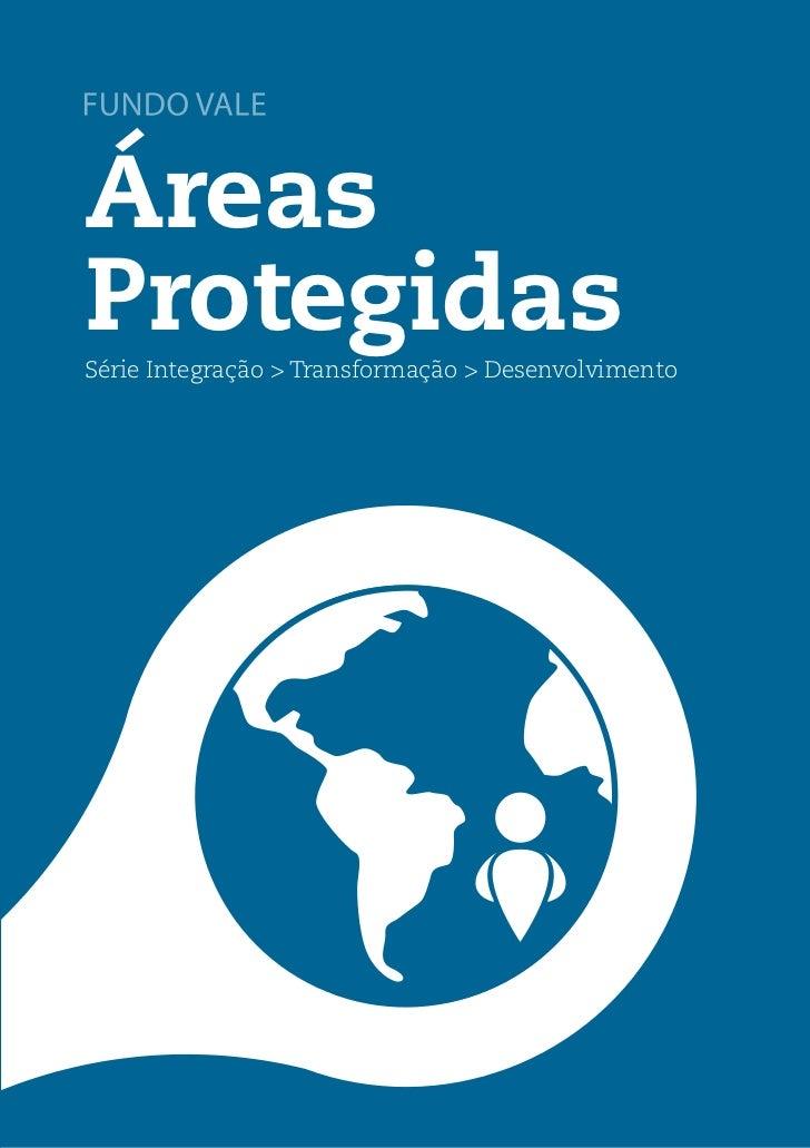 Áreas ProtegidasPara superar o desafio                                                                                  Ár...