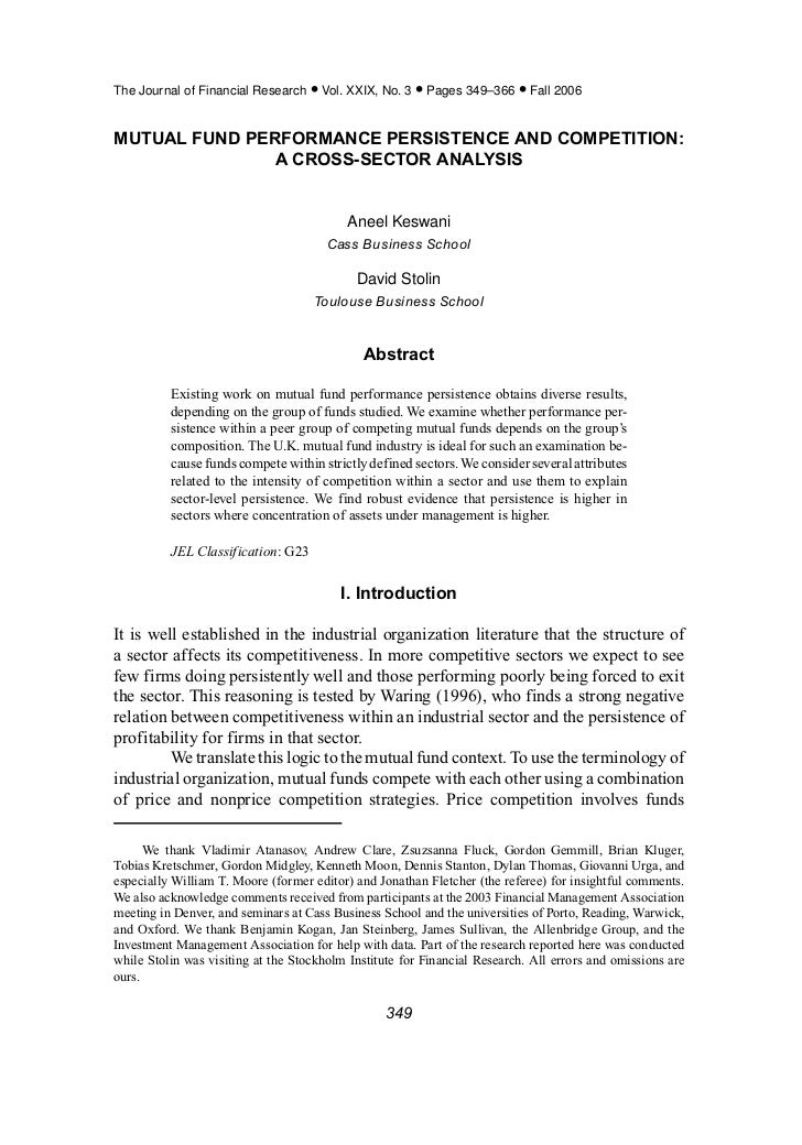 The Journal of Financial Research • Vol. XXIX, No. 3 • Pages 349–366 • Fall 2006MUTUAL FUND PERFORMANCE PERSISTENCE AND CO...