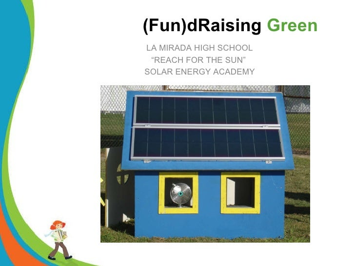 """LA MIRADA HIGH SCHOOL """" REACH FOR THE SUN""""  SOLAR ENERGY ACADEMY"""