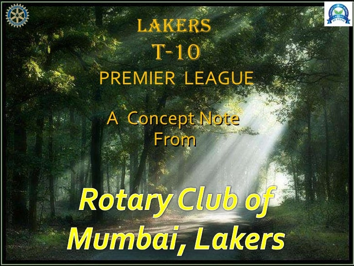 LAKERS  T-10 PREMIER  LEAGUE A  Concept Note  From