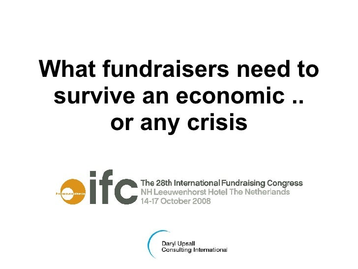 What fundraisers need to survive an economic .. or any crisis