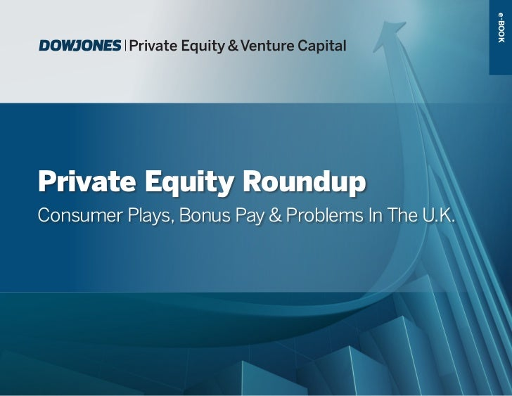 e-BOOKPrivate Equity RoundupConsumer Plays, Bonus Pay & Problems In The U.K.