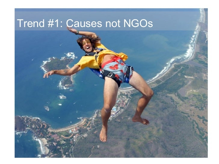 Trend #1: Causes not NGOs