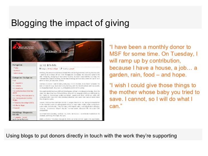 """Blogging the impact of giving """" I have been a monthly donor to MSF for some time. On Tuesday, I will ramp up by contributi..."""