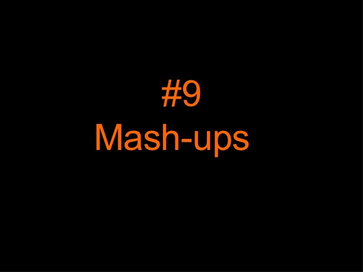 #9 Mash-ups
