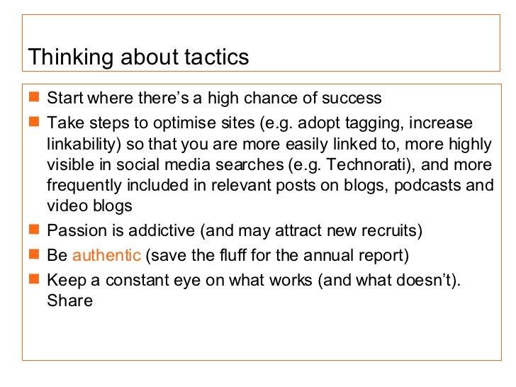 <ul><li>Start where there's a high chance of success </li></ul><ul><li>Take steps to optimise sites (e.g. adopt tagging, i...