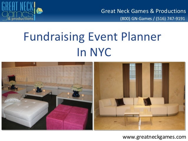 Great Neck Games & Productions                    (800) GN-Games / (516) 747-9191Fundraising Event Planner          In NYC...