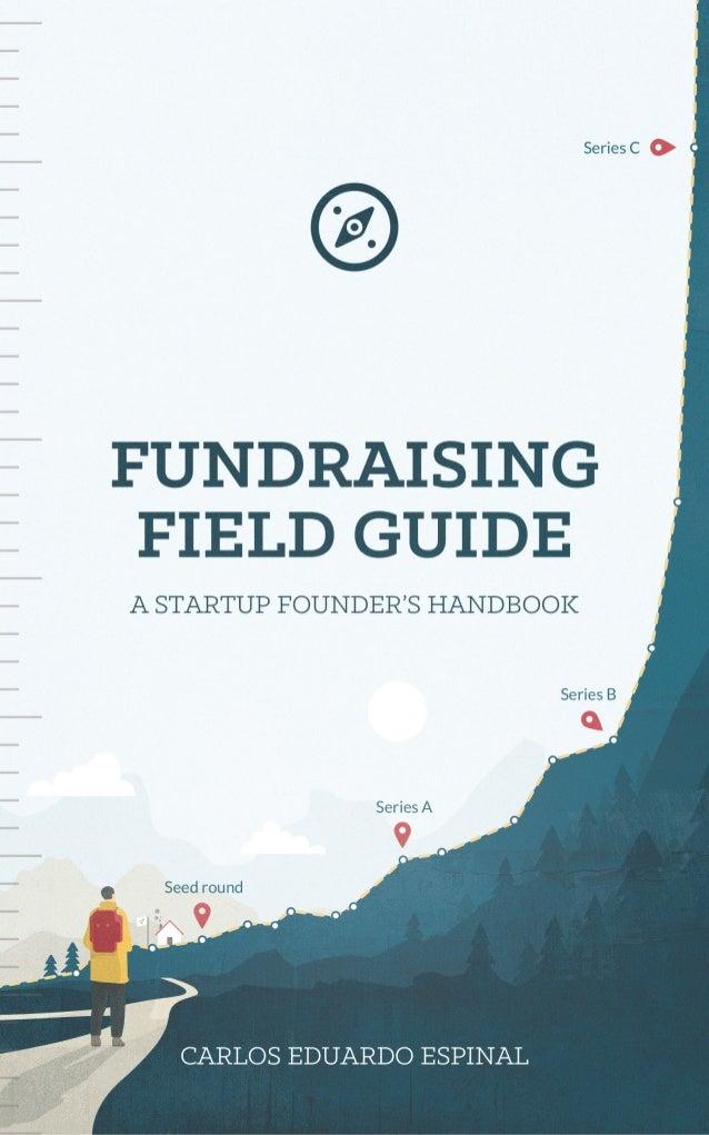 Fundraising Field Guide by Carlos Eduardo Espinal