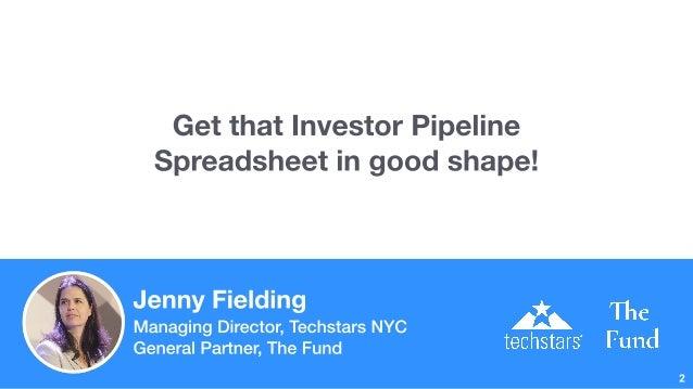 Building an Investor Pipeline Spreadsheet - keep your funding flowing! Slide 2