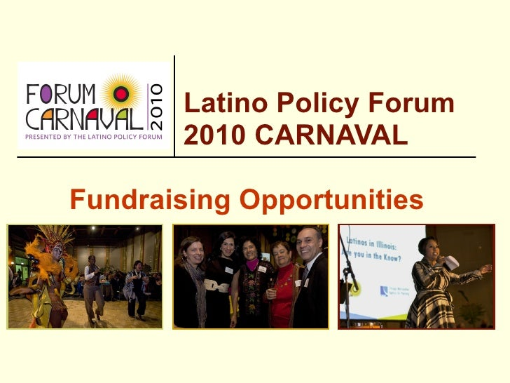 Latino Policy Forum  2010 CARNAVAL Fundraising Opportunities