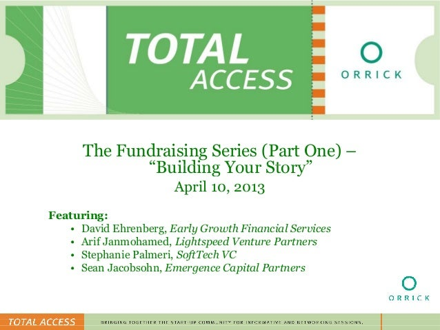 """day and      The Fundraising Series (Part One) –             """"Building Your Story""""                       April 10, 2013Fea..."""