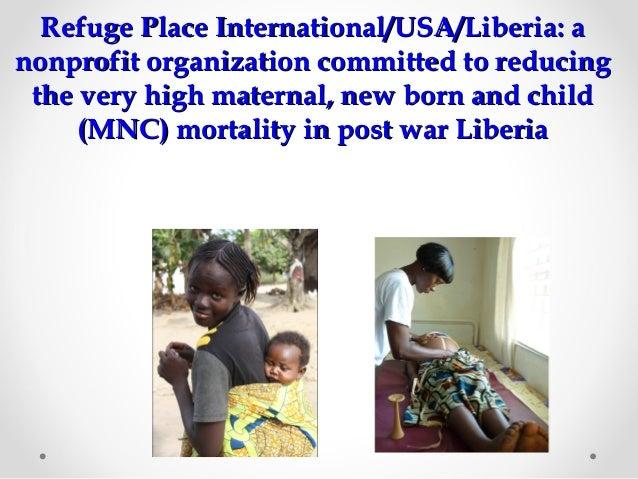 Refuge Place International/USA/Liberia: aRefuge Place International/USA/Liberia: anonprofit organization committed to redu...