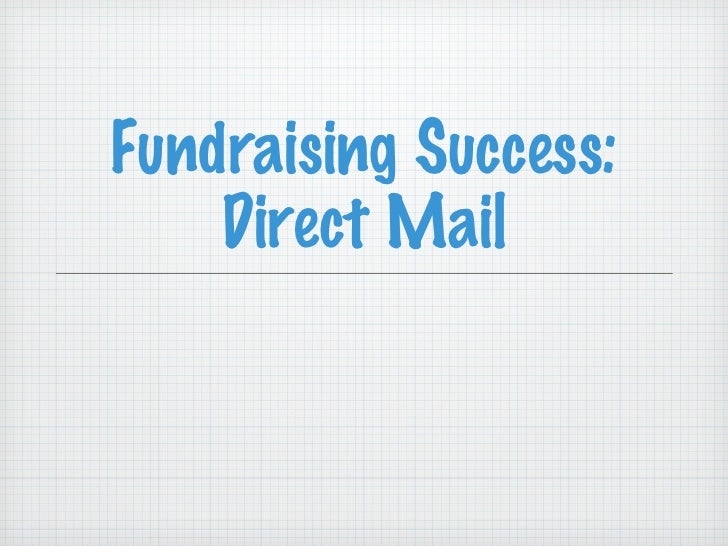 Fundraising Success: Direct Mail
