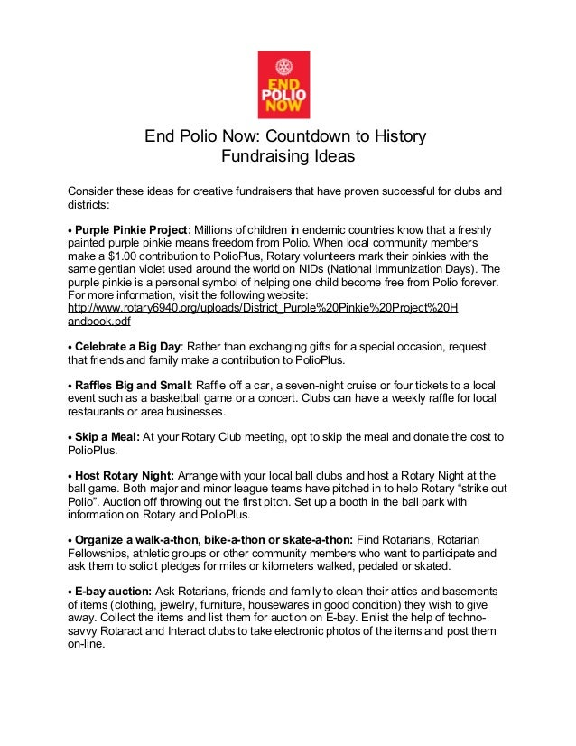 End Polio Now: Countdown to History Fundraising Ideas Consider these ideas for creative fundraisers that have proven succe...