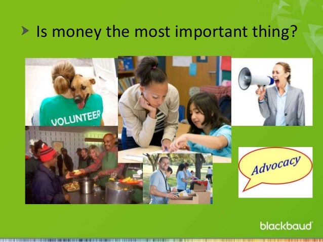 Is money the most important thing?