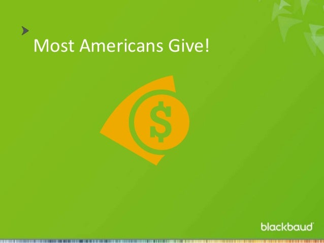 Most Americans Give!