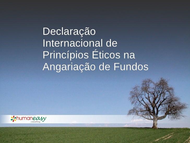 Declaração Internacional de Princípios Éticos na Angariação de Fundos