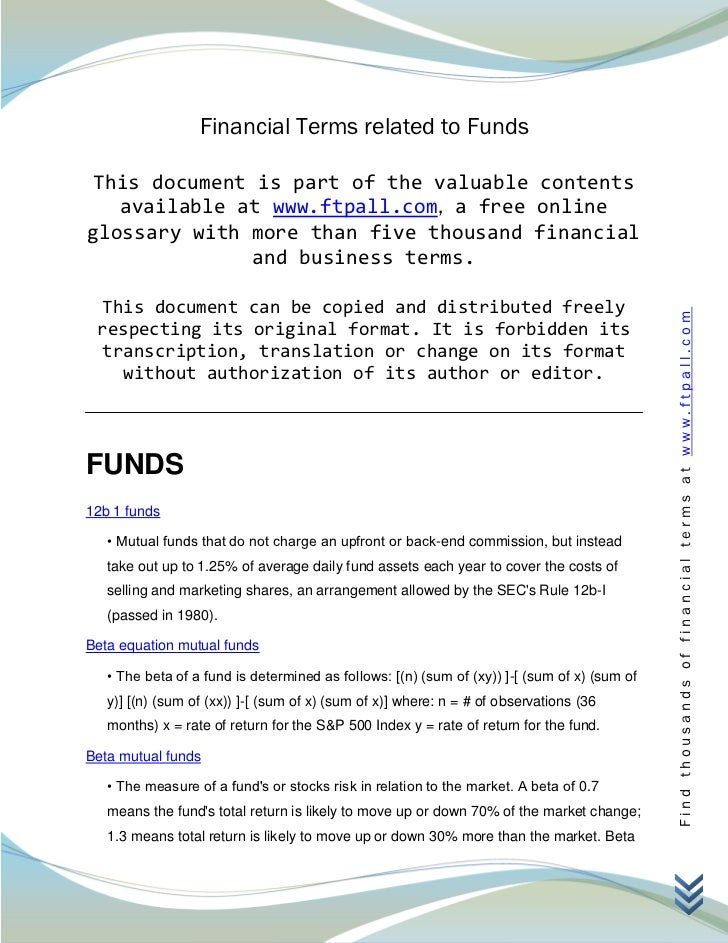 Financial Terms related to Funds This document is part of the valuable contents   available at www.ftpall.com, a free onli...