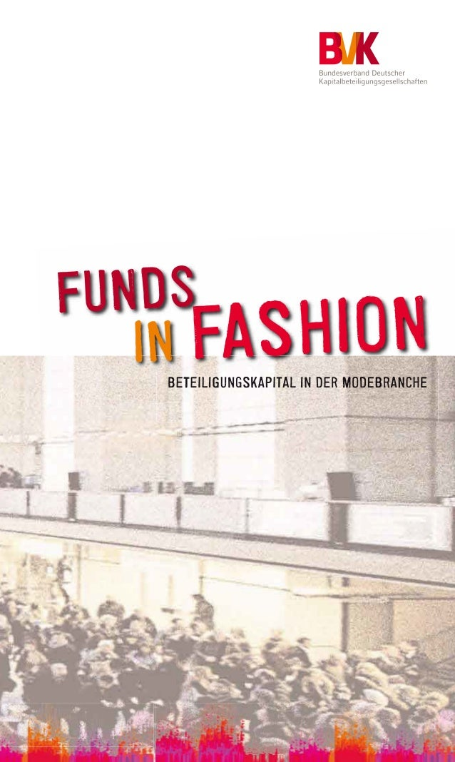 FUNDS  IN FASHION  BETEILIGUNGSKAPITAL IN DER MODEBRANCHE