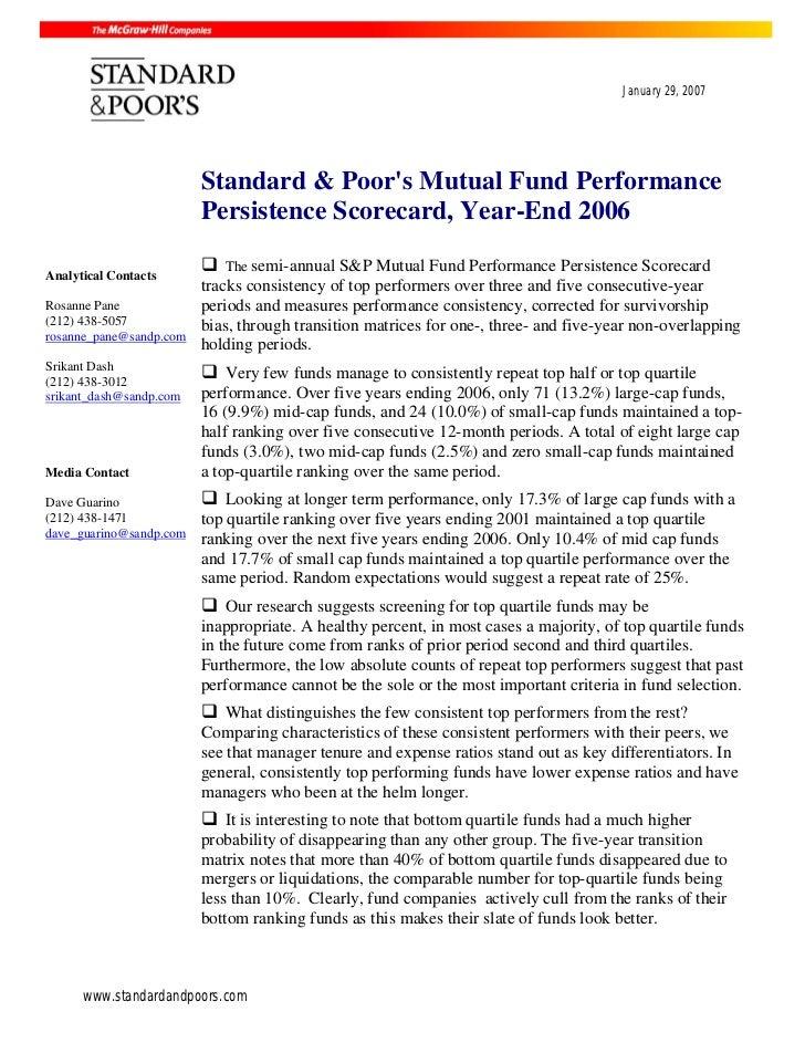 January 29, 2007                         Standard & Poors Mutual Fund Performance                         Persistence Scor...
